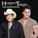O Que Acontece no Bar, Vol. 6/Hugo & Tiago