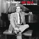 The Essential Bob Wills And His Texas Playboys/Bob Wills and His Texas Playboys