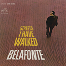 Streets I Have Walked/Harry Belafonte