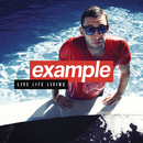 Live Life Living (Deluxe)/Example