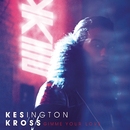 Gimme Your Love/Kesington Kross