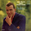 500 Miles Away From Home/Bobby Bare