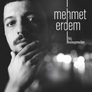 Hiç Konuşmadan/Mehmet Erdem