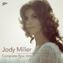 Complete Epic Hits/Jody Miller