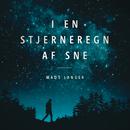 I En Stjerneregn Af Sne/Mads Langer