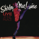 Live At The Palace/Shirley MacLaine