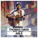 Able (Live [Die große Chance Version])/Thomas David