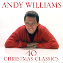 40 Christmas Classics/Andy Williams
