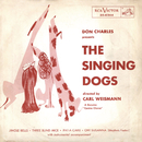 Don Charles Presents The Singing Dogs/The Singing Dogs