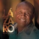 Entre Amigos/Irmão Lázaro