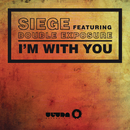 I'm With You feat.Double Exposure/Siege