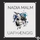Uafhængig/Nadia Malm