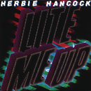 Lite Me Up/HERBIE HANCOCK