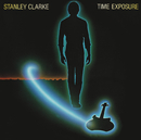 Time Exposure (Expanded Edition)/Stanley Clarke
