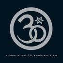 Roupa Nova 30 Anos (Ao Vivo)/Roupa Nova