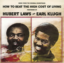 How to Beat the High Cost of Living/Hubert Laws & Earl Klugh