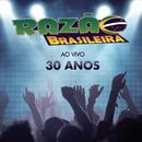 Ao Vivo 30 Anos/Razão Brasileira