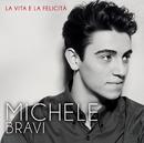 La vita e la felicità/Michele Bravi