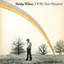 I'll Be Your Rainbow/Bobby Wilson
