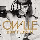 Don't Lose It (Radio Edit)/Owlle