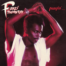 Pumpin' (Bonus Track Version)/Fonzi Thornton