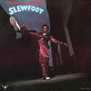 Slew Foot/Norman Connors
