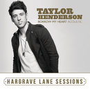 Borrow My Heart (Acoustic) [Hargrave Lane Sessions]/Taylor Henderson