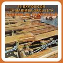 15 Éxitos Con la Marimba Orquesta Corona de Tapachula (Veriones Originales)/Marimba Orquesta Corona de Tapachula