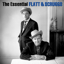 The Essential Lester Flatt & Earl Scruggs/Lester Flatt & Earl Scruggs