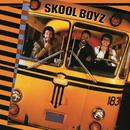 Skool Boyz/Skool Boyz