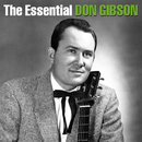 The Essential Don Gibson/Don Gibson