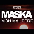 Mon mal être feat.Dr. Beriz/Maska