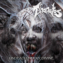 Undead. Unholy. Divine. (Re-issue + Bonus)/Thanatos