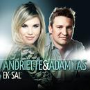 Ek sal/Andriëtte & Adam Tas