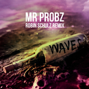 Waves (Robin Schulz Radio Edit)/Mr. Probz