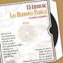 15 Éxitos de las Hermanas Padilla (Versiones Originales)/Las Hermanas Padilla