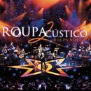 Roupacústico 2 (Ao Vivo)/Roupa Nova