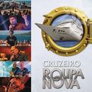 Cruzeiro Roupa Nova (Ao Vivo)/Roupa Nova