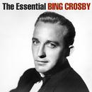 The Essential Bing Crosby/Bing Crosby