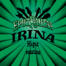 Hipit rautaa (Single Edit)/Irina