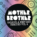 Salsoul & West End Remixed, Vol. 4/Mother Brother