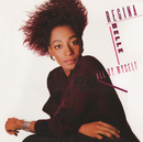All By Myself (Bonus Track Version)/Regina Belle