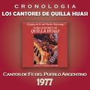 Los Cantores de Quilla Huasi Cronología - Cantos de Fe del Pueblo Argentino (1977)/Los Cantores de Quilla Huasi