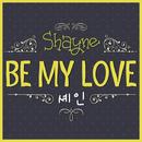 Be My Love/Shayne