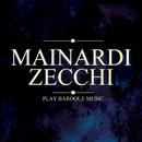 Mainardi & Zecchi Play Baroque Music/Enrico Mainardi & Carlo Zecchi