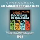 Los Cantores de Quilla Huasi Cronología - Clásicos del Folklore al Estilo de Los Cantores de Quilla Huasi (1968)/Los Cantores de Quilla Huasi