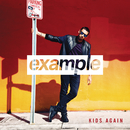 Kids Again (Radio Edit)/Example