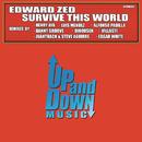 Survive This World (Remixes)/Edward Zed