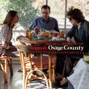 August: Osage County - Original Score Music/Gustavo Santaolalla