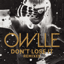 Don't Lose It (Remix) [EP]/Owlle